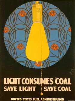 Coal, WWI, Light, light bulbs, World War one, coles phillips, light consumes coal, 1917, climate change, going green, going true green, bill lauto, great war, led bulbs, sustainability