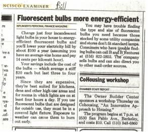 San Francisco Examiner, Earth Day, Bill Lauto, Going green, sustainability, goingtruegreen, fluorescent lights, energy costs, Asheville citizen times, LEDs, saving energy